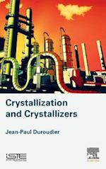 Crystallization and Crystallizers af Jean-Paul Duroudier