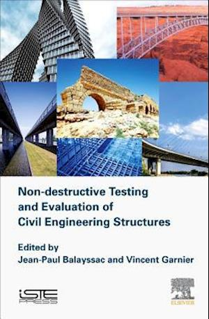 Non-destructive Testing and Evaluation of Civil Engineering Structures