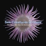 Sea Creatures in Glass