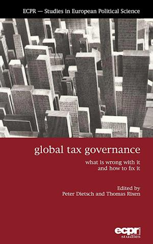 Global Tax Governance: What's Wrong, and How to Fix It