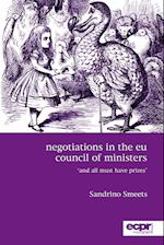 Negotiations in the EU Council of Ministers:'And All Must Have Prizes' af Sandrino Smeets