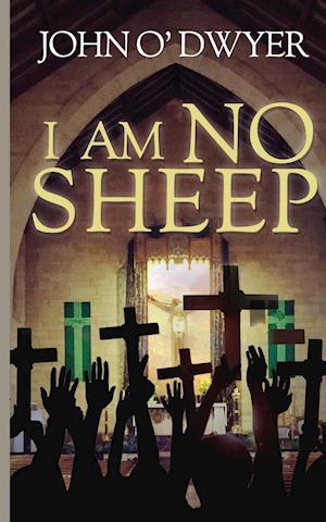 Bog, paperback I am No Sheep af John O' Dwyer