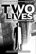 Two Lives: A Social and Financial Memoir af Stanislas M. Yassukovich