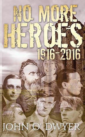 No More Heroes 1916-2016