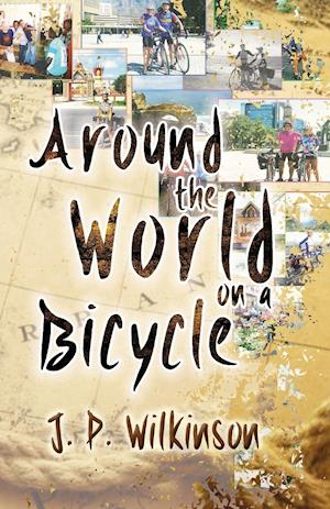 Bog, paperback Around the World on a Bicycle af J. P. Wilkinson