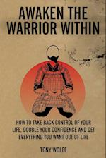 Awaken the Warrior Within
