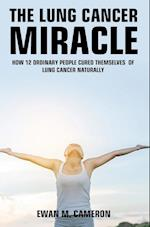 The Lung Cancer Miracle