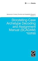 Storytelling-Case Archetype Decoding and Assignment Manual (SCADAM) af Arch G. Woodside