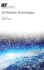 5G Wireless Technologies (Iet Telecommunications)