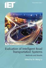Evaluation of Intelligent Road Transport Systems (Transportation)