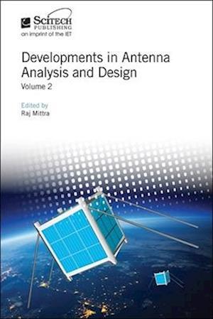 Developments in Antenna Analysis and Design