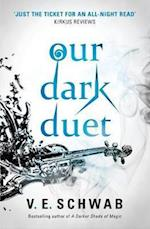 Our Dark Duet (Monsters of Verity, nr. 1)