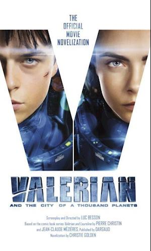 Bog, paperback Valerian and the City of a Thousand Planets af Christie Golden