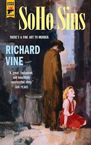Bog, paperback Soho Sins af Richard Vine