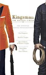 Kingsman - the Golden Circle af Tim Waggoner