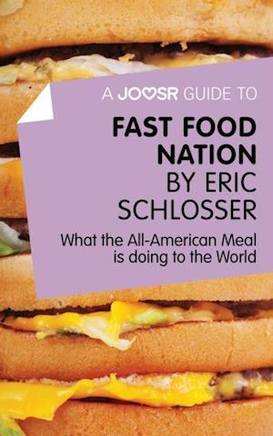 Joosr Guide to... Fast Food Nation by Eric Schlosser af Bokish Ltd