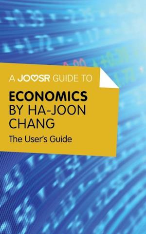 Joosr Guide to... Economics by Ha-Joon Chang af Bokish Ltd