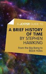 Joosr Guide to... A Brief History of Time by Stephen Hawking