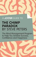 Joosr Guide to... The Chimp Paradox by Steve Peters