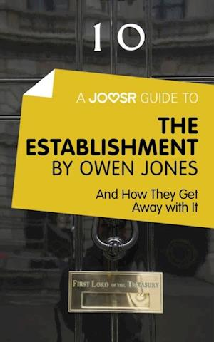 Joosr Guide to... The Establishment by Owen Jones af Bokish Ltd