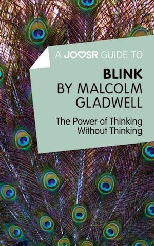 Joosr Guide to... Blink by Malcolm Gladwell af Bokish Ltd