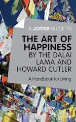 Joosr Guide to... The Art of Happiness by The Dalai Lama and Howard Cutler