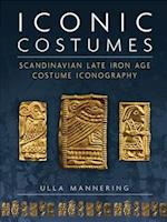 Iconic Costumes (Ancient Textiles Series, nr. 25)