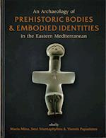 An Archaeology of Prehistoric Betaodies and Embodied Identities in the Eastern Mediterranean