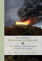Lost Dark Age Kingdom of Rheged