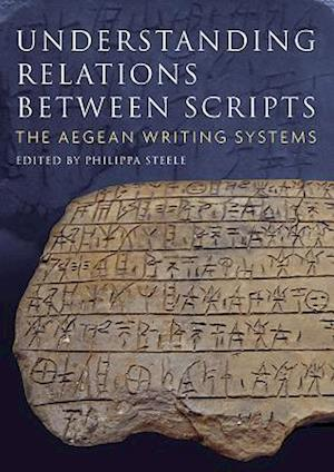 Bog, paperback Understanding Relations Between Scripts af Philippa Steele