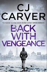 Back with Vengeance af CJ Carver