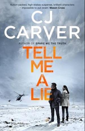 Bog, paperback Tell Me a Lie af C. J. Carver