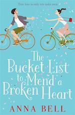 The Bucket List to Mend a Broken Heart af Anna Bell