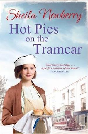 Bog, paperback Hot Pies on the Tram Car af Sheila Newberry