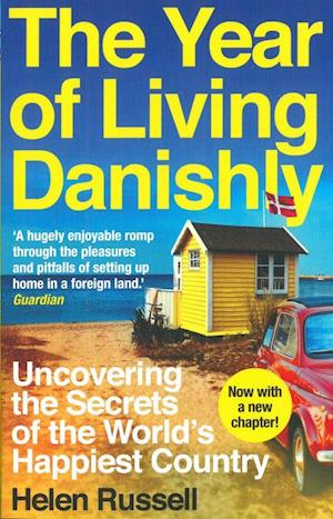 The Year of Living Danishly af Helen Russell