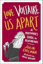Love Voltaire Us Apart af Julia Edelman