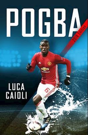 Bog, paperback Pogba af Luca Caioli
