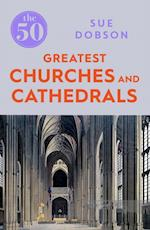 50 Greatest Churches and Cathedrals (50)