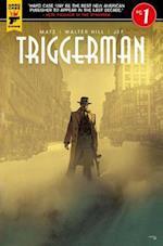 Walter Hill's Triggerman #1 af Walter Hill
