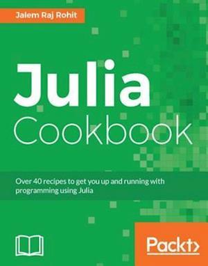 Julia Cookbook af Jalem Raj Rohit