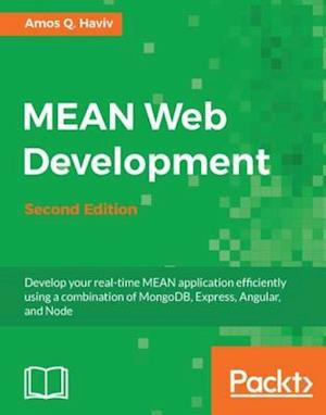 MEAN Web Development - Second Edition af Amos Q. Haviv