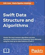Swift Data Structure and Algorithms af Erik Azar, Mario Eguiluz Alebicto