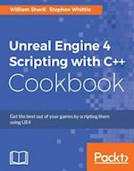Unreal Engine 4 Scripting with C++ Cookbook