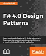 F# 4.0 Design Patterns af Gene Belitski