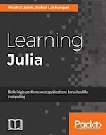 Learning Julia af Anshul Joshi, Rahul Lakhanpal