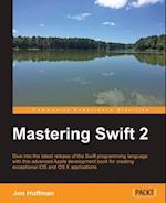 Mastering Swift 2 af Jon Hoffman