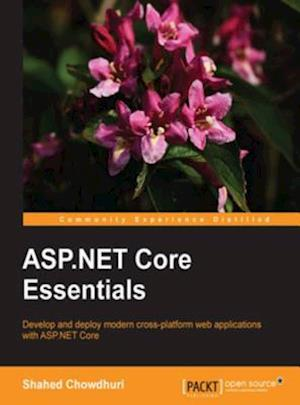 ASP.NET Core Essentials af Shahed Chowdhuri