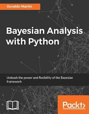 Bayesian Analysis with Python af Osvaldo Martin