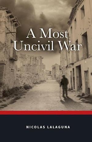 A Most Uncivil War
