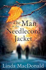 Man in the Needlecord Jacket